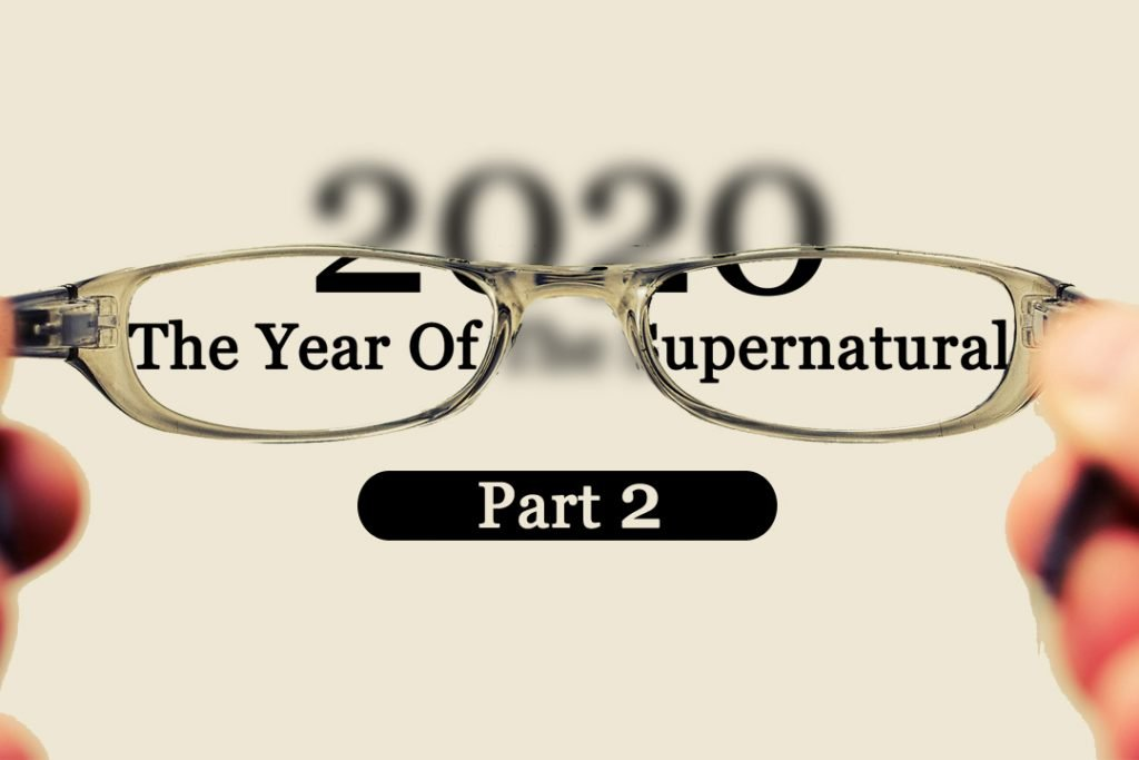 2020 - The Year Of The Supernatural Part 2
